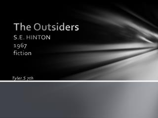 The Outsiders S.E. HINTON 1967 fiction