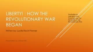 Liberty ! : How the revolutionary war began