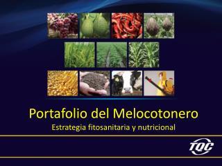 Portafolio  del Melocotonero Estrategia fitosanitaria y nutricional