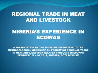 REGIONAL TRADE IN MEAT AND LIVESTOCK  NIGERIA'S EXPERIENCE IN ECOWAS