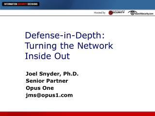 Defense-in-Depth: Turning the Network Inside Out