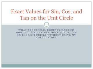 Exact Values for Sin, Cos, and Tan on the Unit Circle