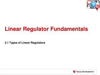 Linear Regulator Fundamentals