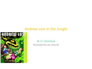 Andrew Lost in the Jungle