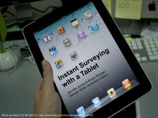 Instant Surveying with a Tablet Jennifer  Jones &  Bryan Sinclair
