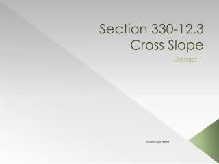 Section 330-12.3 Cross Slope