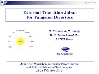 External Transition Joints  for Tungsten Divertors