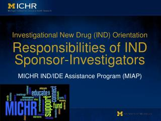 Investigational New Drug (IND) Orientation Responsibilities of IND Sponsor-Investigators