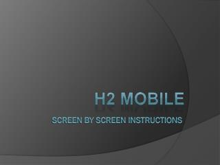 Screen by screen Instructions