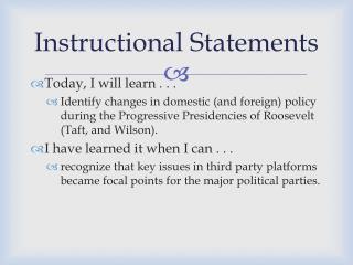 Instructional Statements