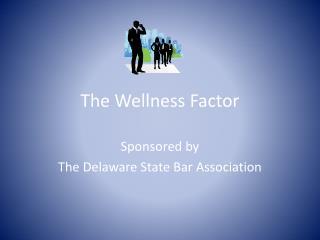 The Wellness Factor