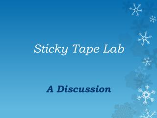 Sticky Tape  Lab