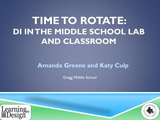 Time to Rotate:  DI  in the Middle School Lab and Classroom
