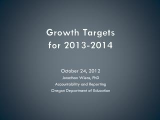 Growth Targets  for 2013-2014
