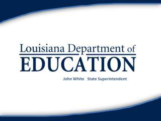 John White   State Superintendent