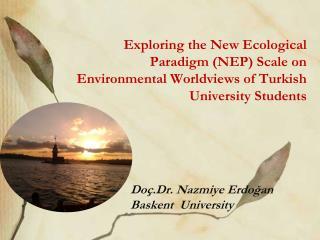Doç.Dr . Nazmiye Erdoğan Baskent University