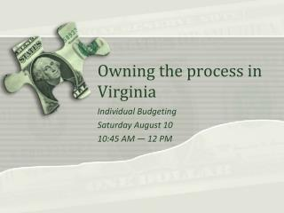 Owning the process in Virginia
