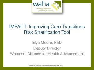 IMPACT: Improving Care Transitions Risk Stratification Tool