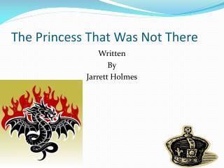 The Princess That Was Not There