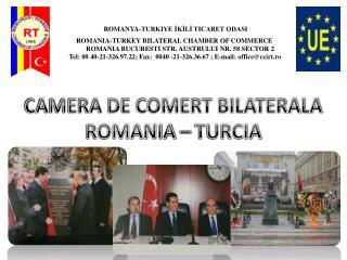 CAMERA DE COMERT BILATERALA ROMANIA – TURCIA