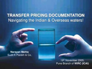 TRANSFER PRICING DOCUMENTATION Navigating the Indian  Overseas waters