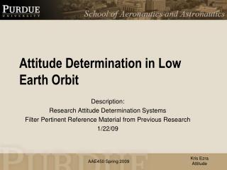 Attitude Determination in Low Earth Orbit