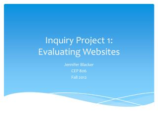 Inquiry Project 1: Evaluating Websites