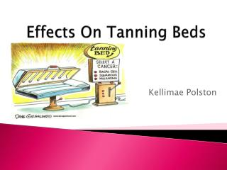 Effects On Tanning Beds