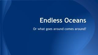 Endless Oceans