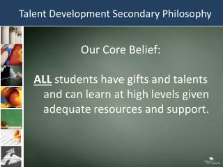 Talent Development Secondary Philosophy