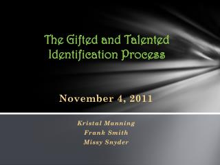 The Gifted and Talented Identification Process