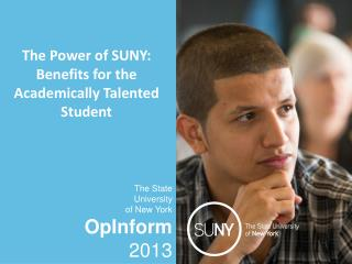 The Power of SUNY: Benefits for the Academically Talented Student