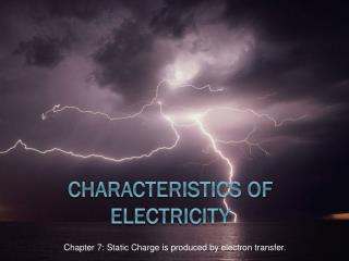 Characteristics of Electricity