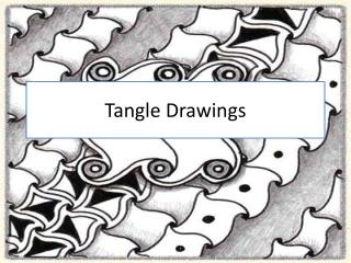 Tangle Drawings