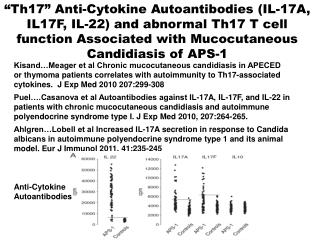 Ahlgren Lobell et al Increased IL-17A secretion in response to Candida albicans in autoimmune polyendocrine syndrome typ