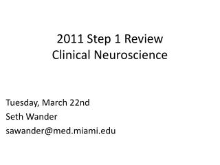 2011 Step 1 Review Clinical Neuroscience