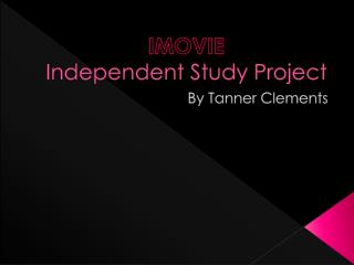 IMOVIE Independent Study Project
