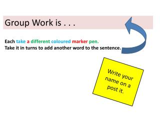 Group Work is . . .