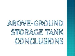 Above-ground storage tank Conclusions