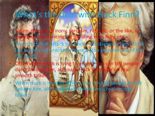 What�s the deal with Huck Finn?