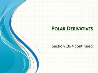 Polar  Derivatives