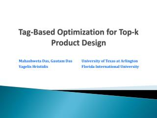 Tag-Based Optimization for  Top-k Product  Design