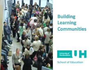 Building Learning Communities School of Education