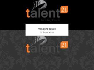 Talent 21 2012