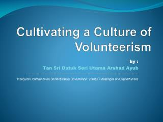 Cultivating a Culture of Volunteerism