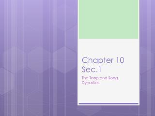 Chapter 10 Sec.1