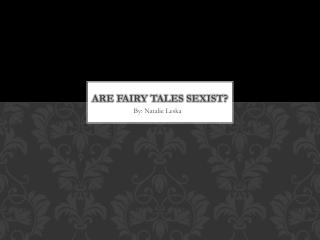 Are Fairy tales sexist?