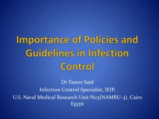 Importance of Policies and Guidelines in Infection Control