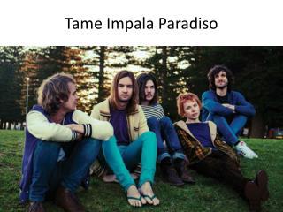 Tame Impala  Paradiso