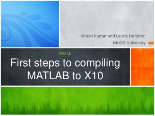 MiX10 First steps to  compiling MATLAB to X10